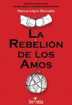 La rebelión de los amos