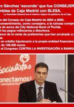 El azote de corruptos, Pedro Sánchez, aprobó la emisión de preferentes de Caja Madrid