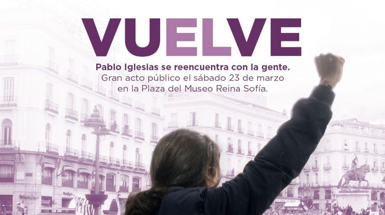 """""""VuELve"""", el cartel de Pablo Iglesias que ha generado polémica"""