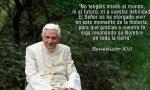 Benedicto XVI no escribió estas palabras para el 28 A, pero vienen al pelo