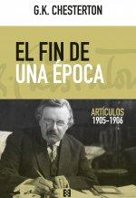 Chesterton, 'El fin de una época'
