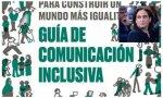 'Guía de comunicación inclusiva' editada por el Ayuntamiento de Colau