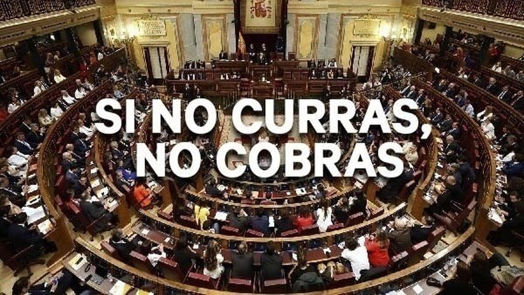 Campaña 'Si no curras, no cobras' dirigida a los diputados del Congreso
