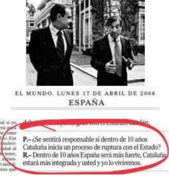 """ZP:  """"Dentro de 10 años España será más fuerte, Cataluña estará más integrad y usted (Pedro J.) y yo lo viviremos"""""""