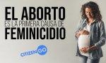 8-M. el feminismo censura esta verdad: el aborto es la principal causa de feminicidio en el mundo