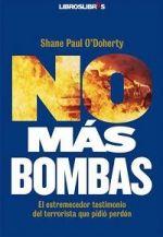 'No más bombas': confesiones de un terrorista arrepentido