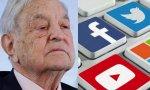 Los chicos de George Soros controlarán los contenidos de Facebook, Youtube y Twitter