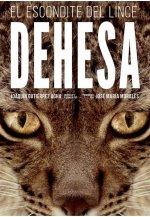 'Dehesa, el bosque del lince ibérico'