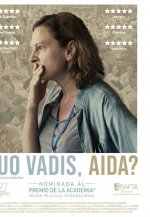 'Quo Vadis, Aida? '