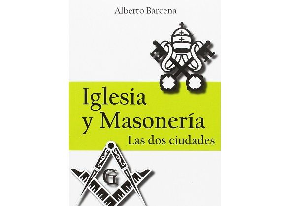 Masonería y satanismo son una misma cosa (I). Llegó el momento de elegir entre Roma y el Infierno