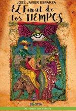Portada del libro El final de los tiempos, de José Javier Esparza.